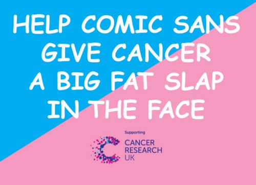 Comic Sans MS : pour aider la recherche contre le cancer > Creanum